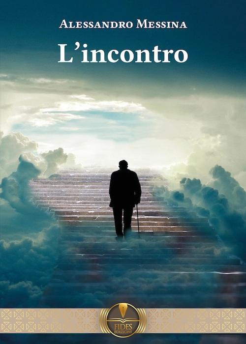 L'incontro - Alessandro Messina